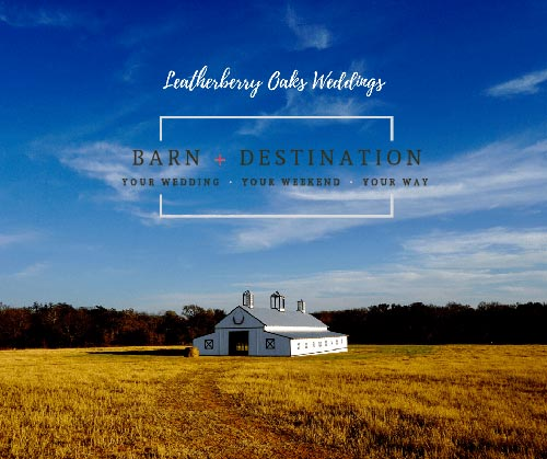 Leatherberry Oaks Weddings barn destination wedding graphic